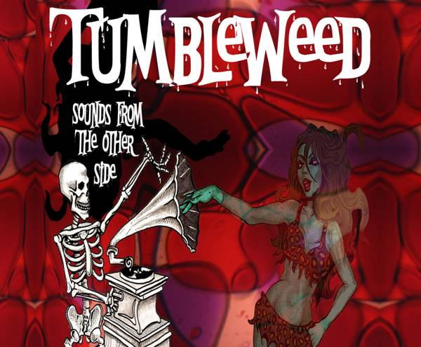 TUMBLEWEED – SOUNDS FROM THE OTHER SIDE