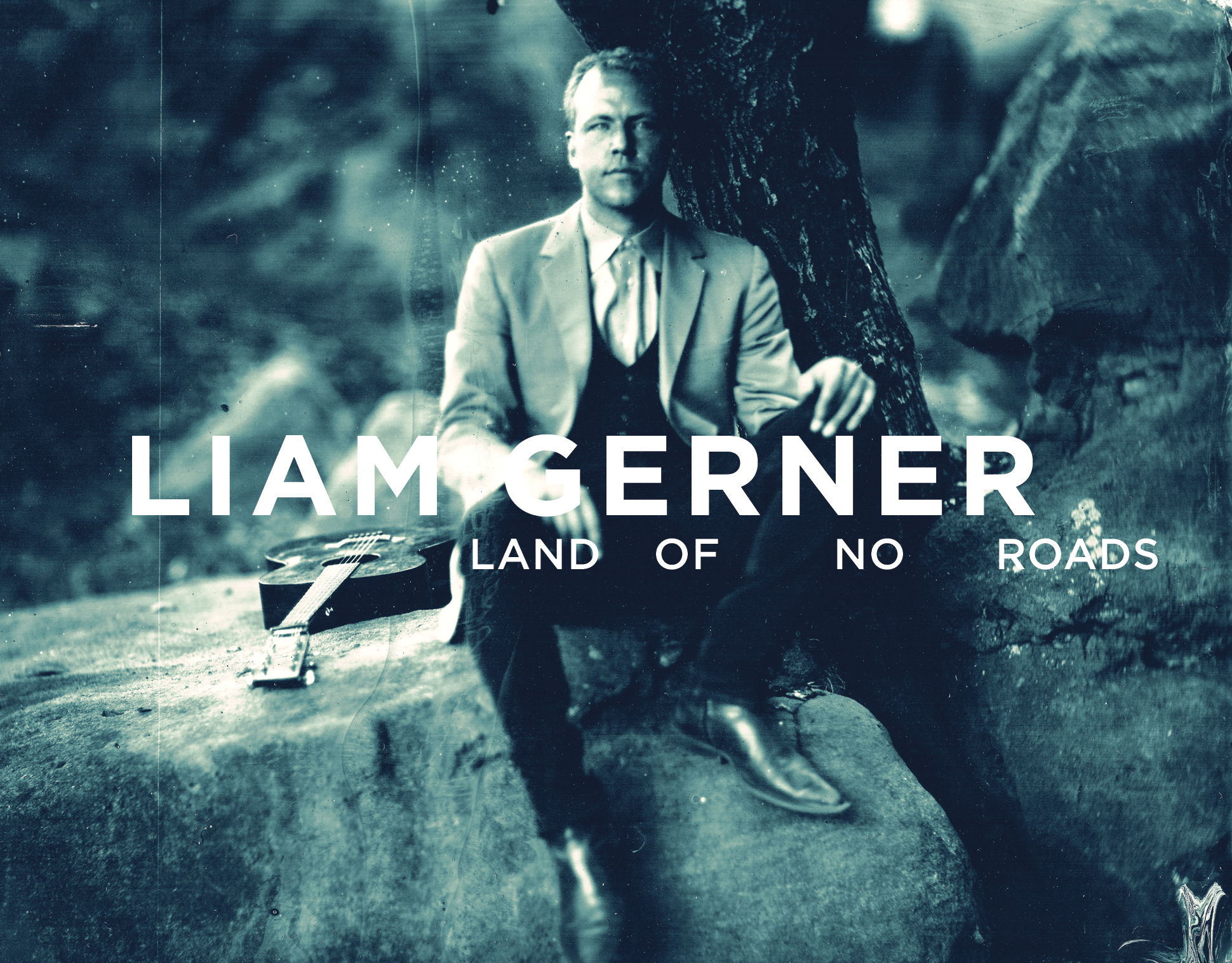 LIAM GERNER – LAND OF NO ROADS