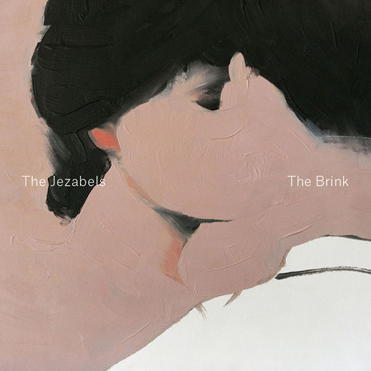 THE JEZABELS – THE BRINK