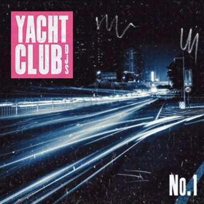 Yacht Club DJs – No.1