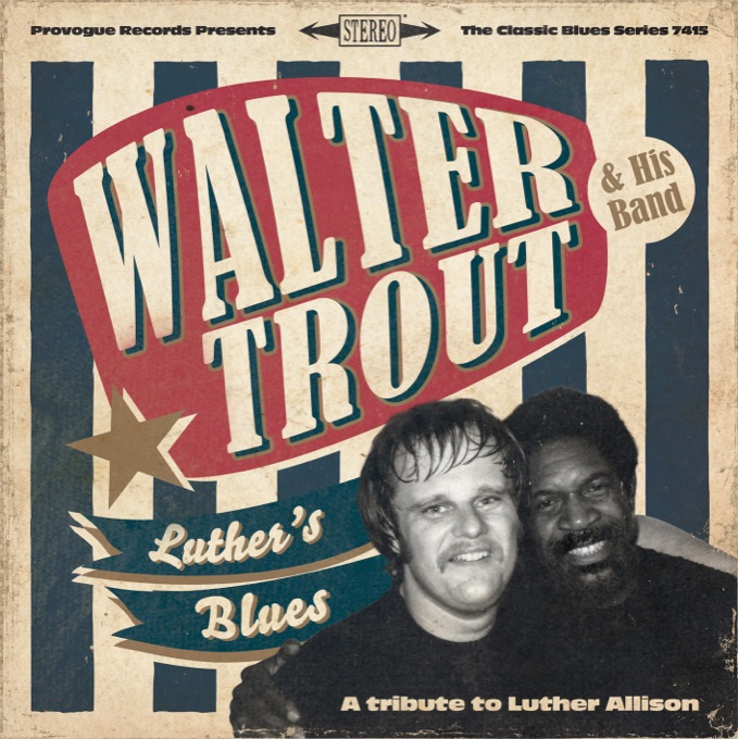 Walter Trout & His Band – Luther's Blues