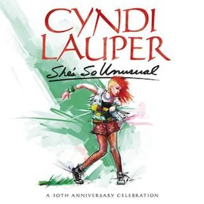 Cyndi Lauper – She's So Unusual: A 30th Anniversary Celebration
