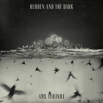 Reuben And The Dark – Funeral Sky