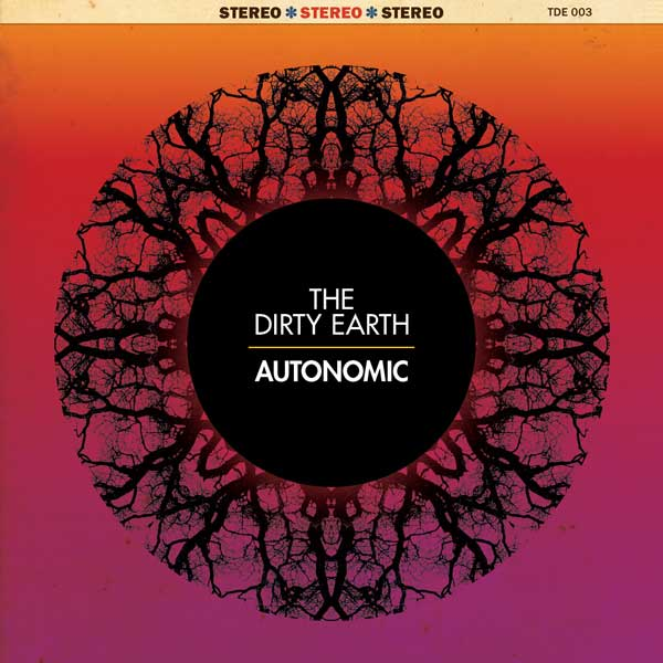 The Dirty Earth – Autonomic