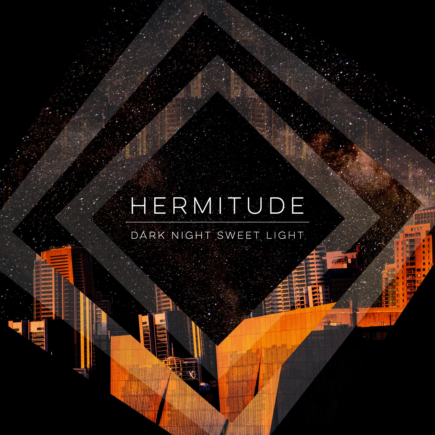 Hermitude – Dark Night Sweet Light