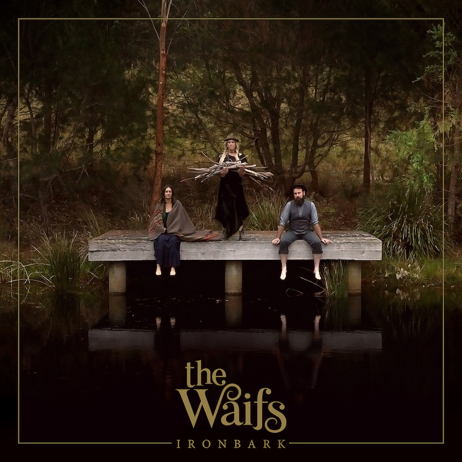 The Waifs – Ironbark