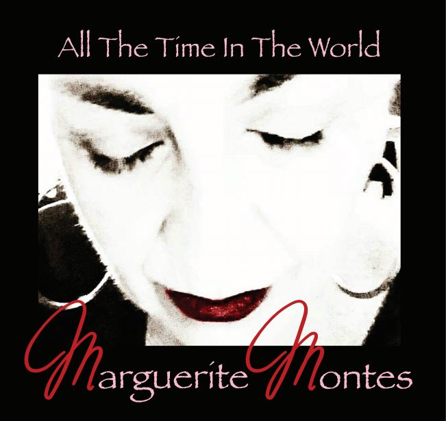 Marguerite Montes – All the Time in the World