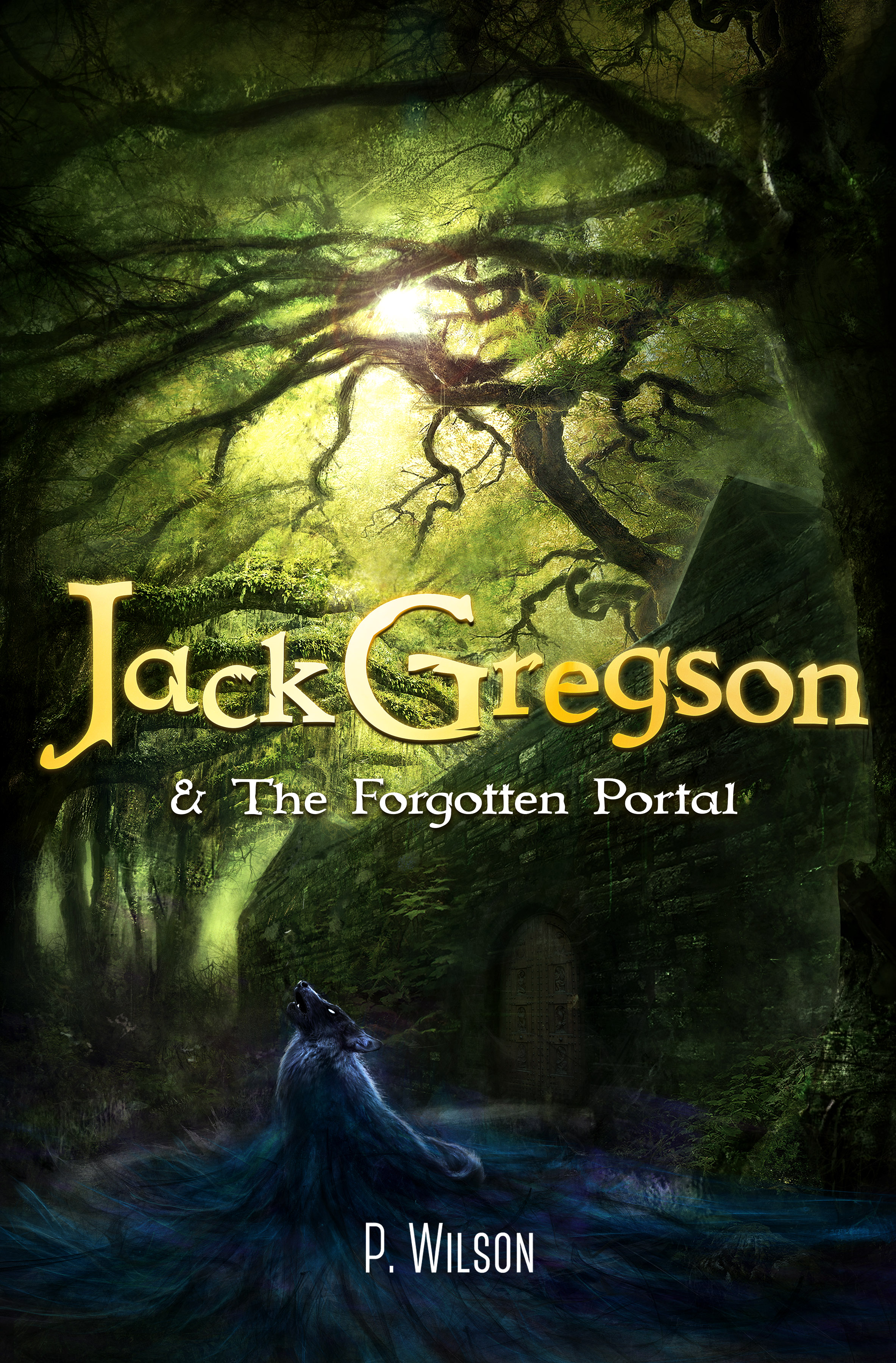 REVIEW: JACK GREGSON & THE FORGOTTEN PORTAL BY PETER WILSON