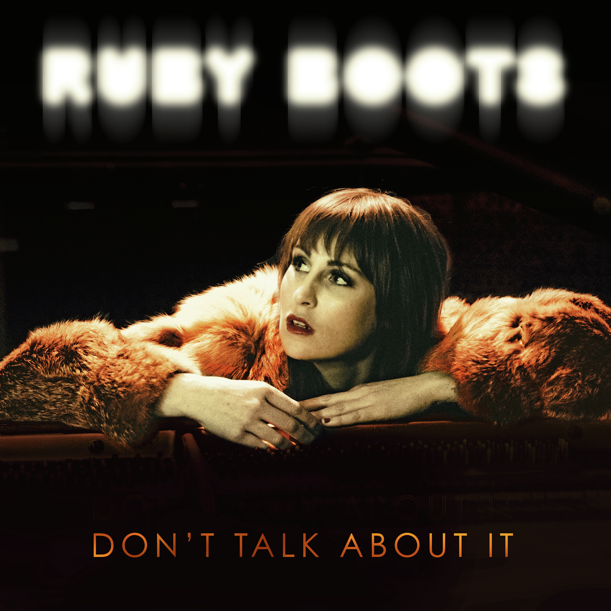 Ruby Boots – Don't Talk About It