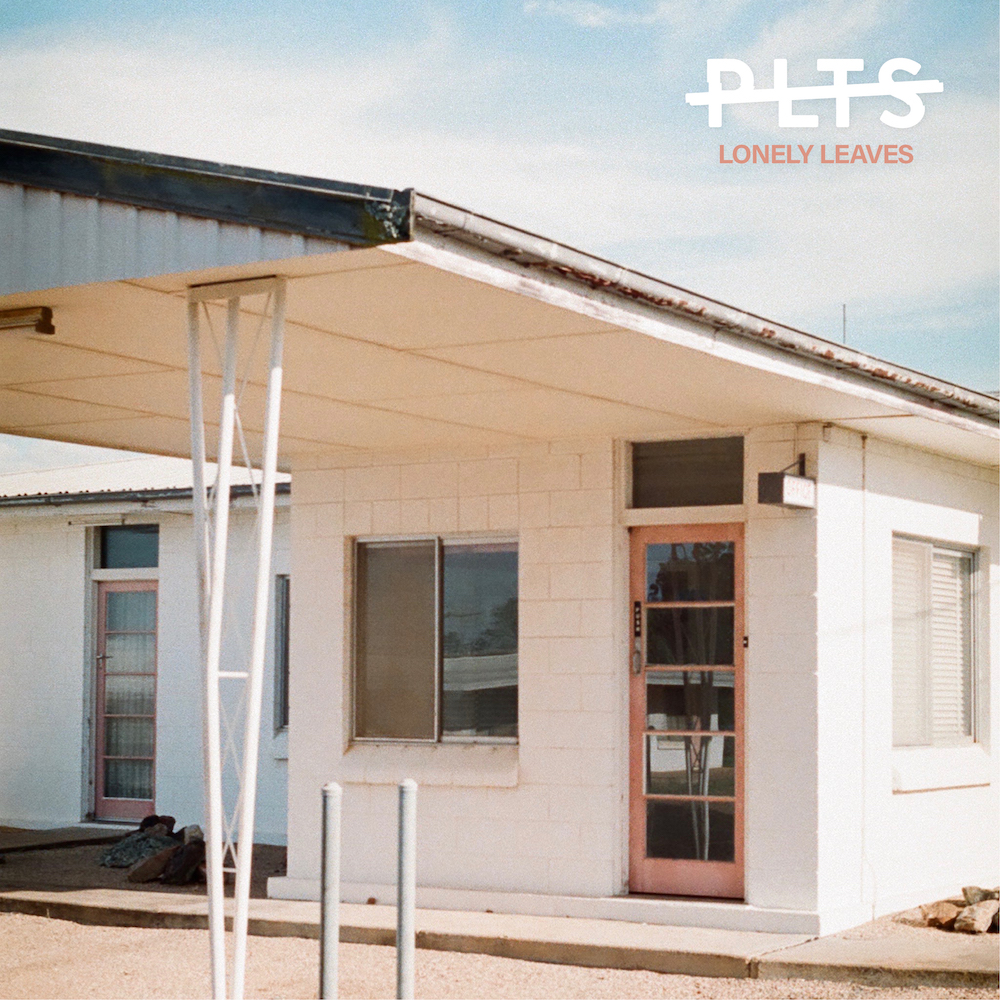 PLTS – Lonely Leaves