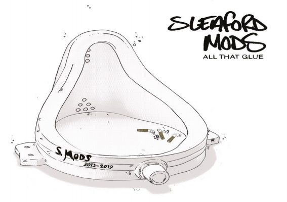Sleaford Mods – All That Glue